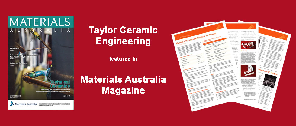 Taylor Ceramic Engineering featured in Materials Australia - Alumina